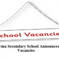 Garma Secondary School Announces Various Vacancies