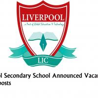 Liverpool Secondary School Announced Vacancies for various posts