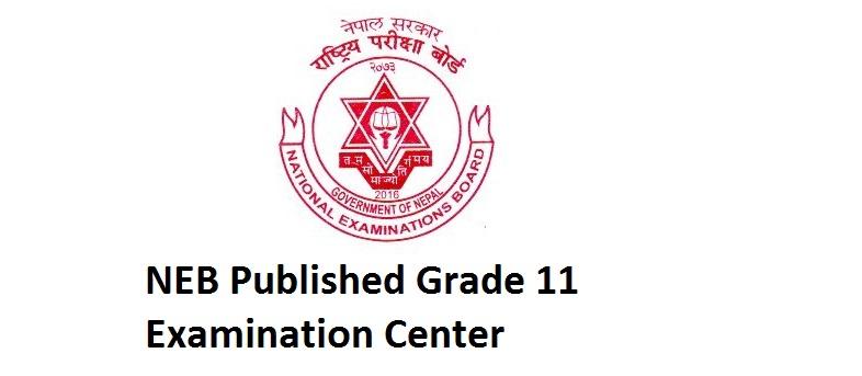 NEB Published Grade 11 Examination Center