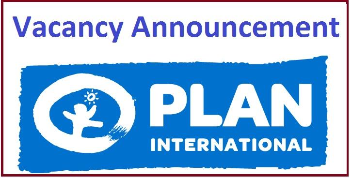 Plan International Vacancy Announcement