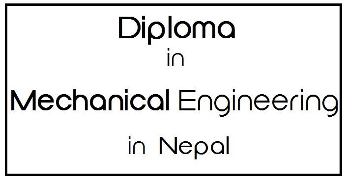 Diploma in Mechanical Engineering in Nepal
