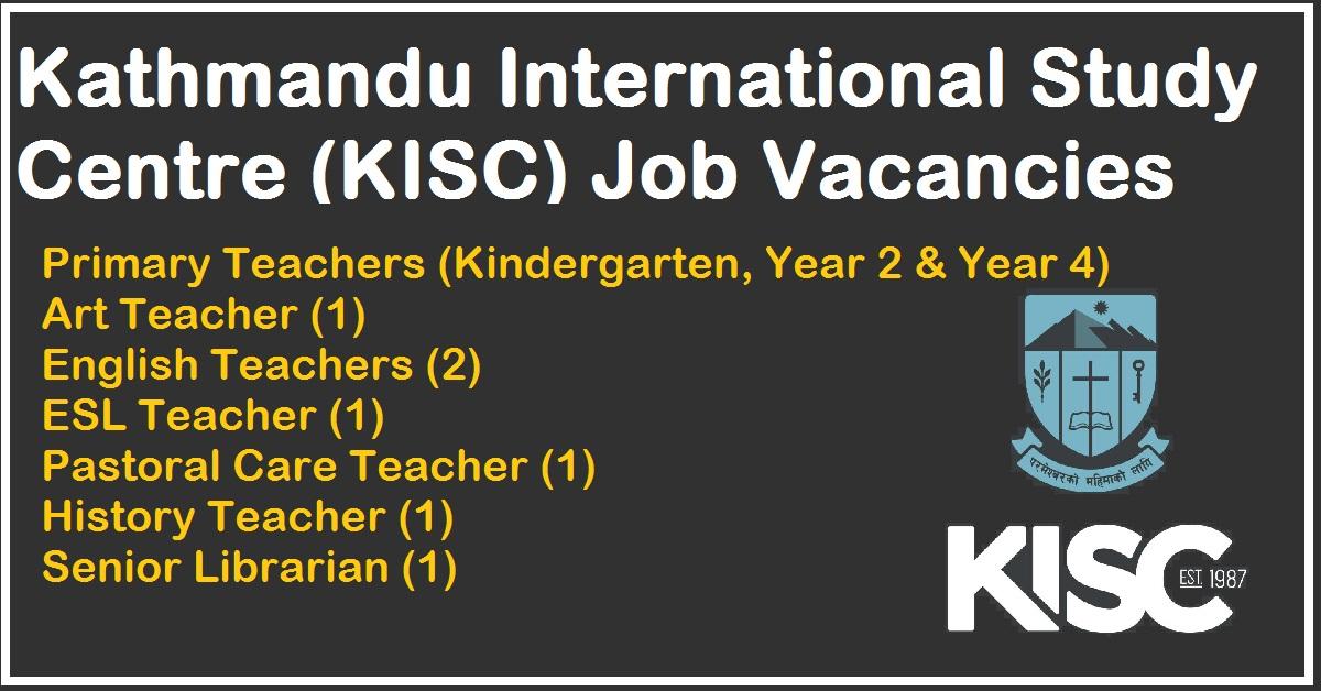 Kathmandu International Study Centre (KISC) Job Vacancies