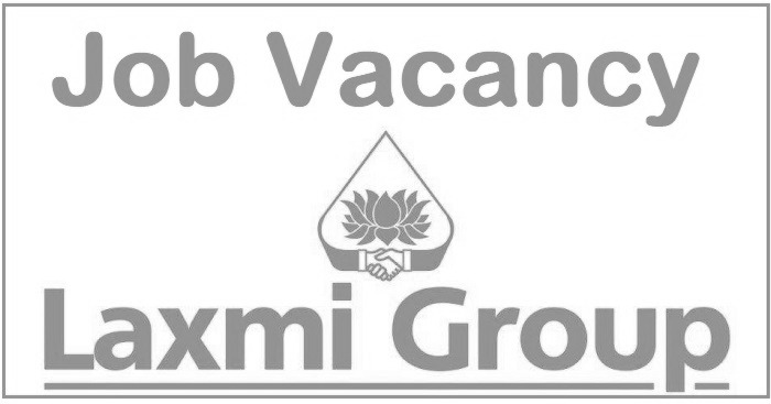 Laxmi Group Job Vacancy | Collegenp