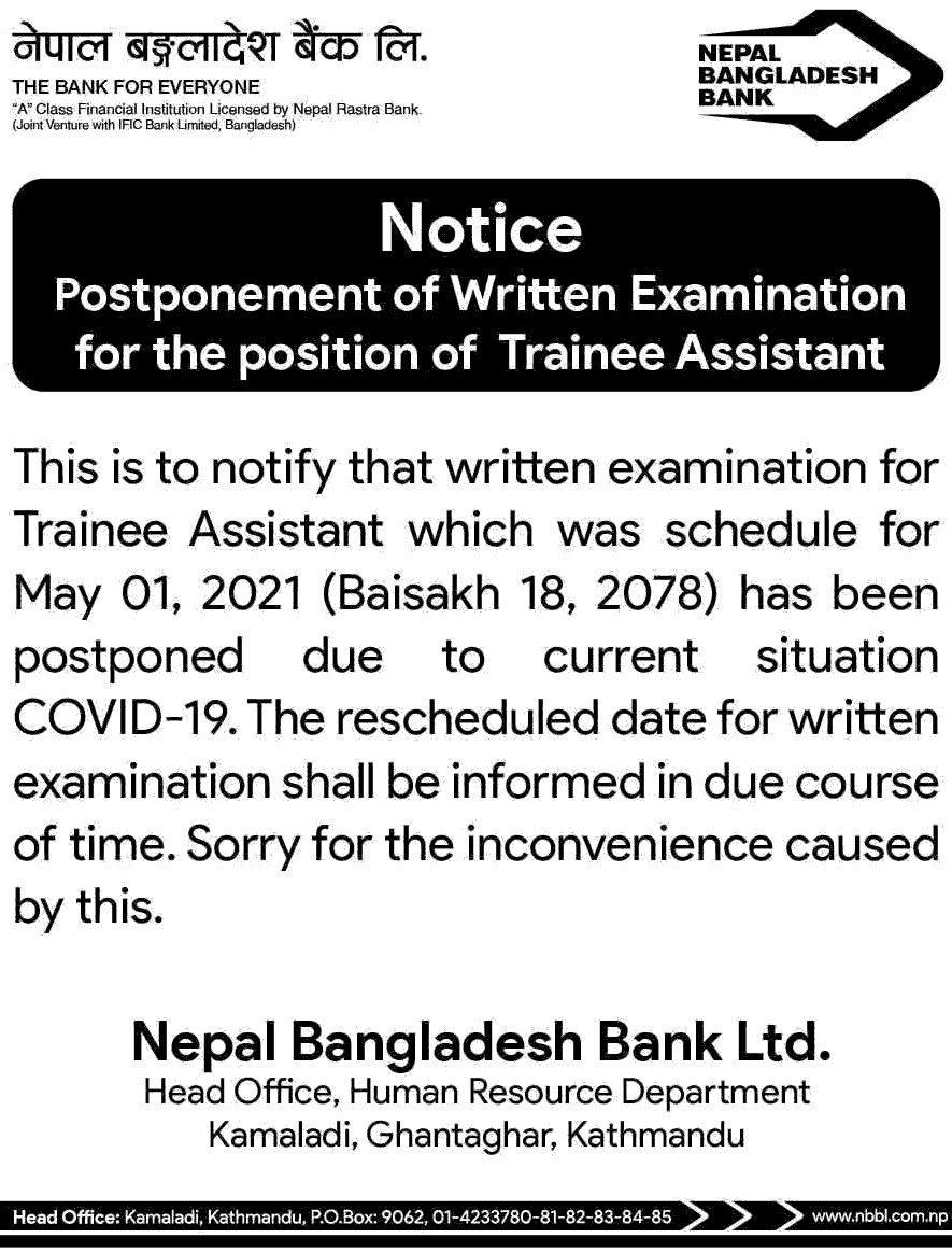 Nepal Bangladesh Bank Limited Postponement of Written Exam of Trainee Assistant