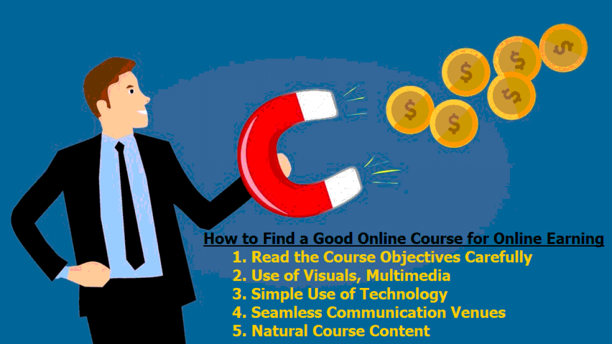 How to Find a Good Online Course for Online Earning