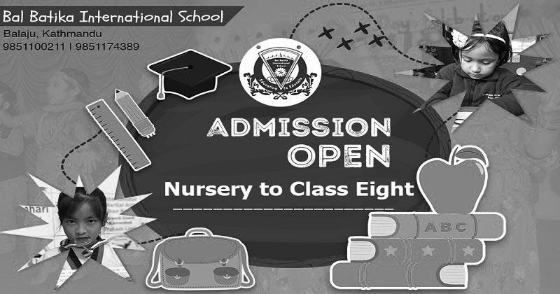 Bal Batika International School Balaju Admission Open