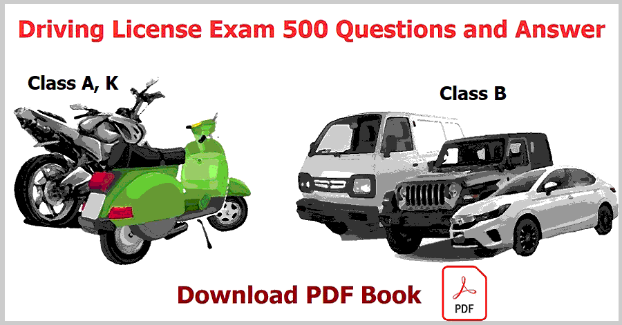 Driving License Exam 500 Questions and Answer