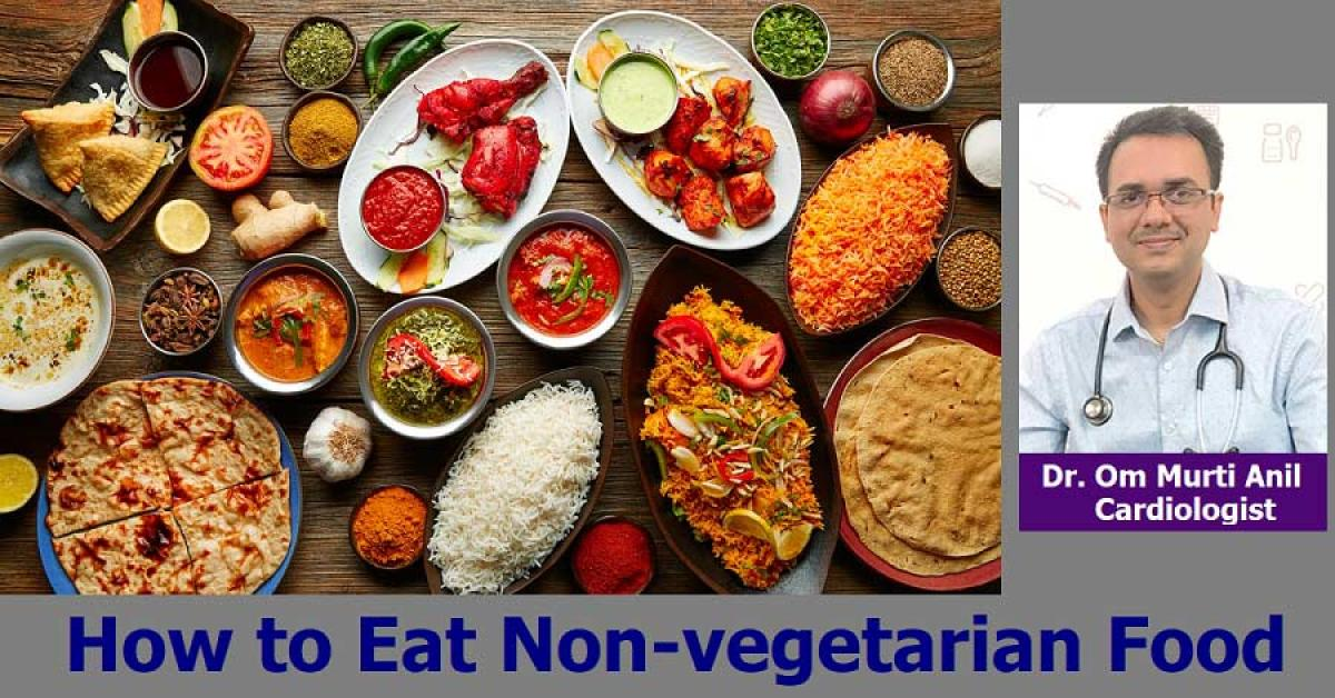 How to Eat Non-vegetarian Food