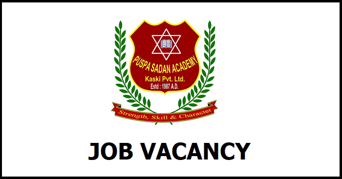 Puspa Sadan Academy Pokhara Vacancy