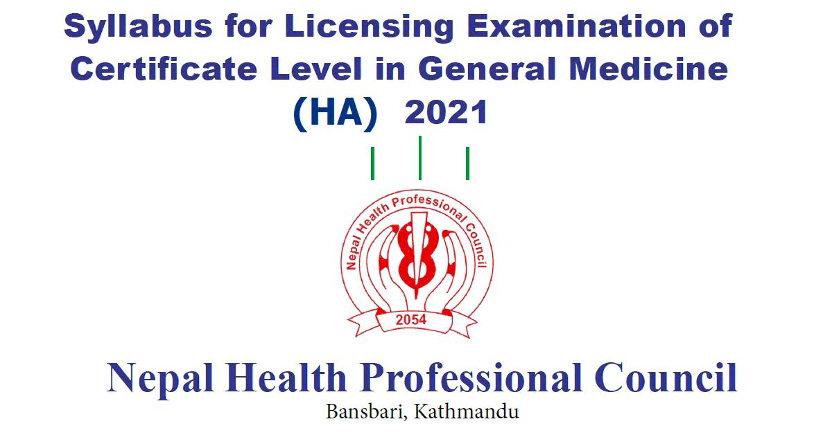 Syllabus for Licensing Examination of Certificate Level in General Medicine (HA) 2021